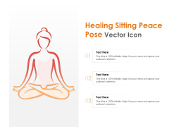 Healing Sitting Peace Pose Vector Icon Ppt PowerPoint Presentation Infographic Template Ideas