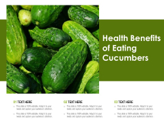 Health Benefits Of Eating Cucumbers Ppt PowerPoint Presentation Outline Portrait PDF