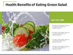 Health Benefits Of Eating Green Salad Ppt PowerPoint Presentation Icon Design Ideas PDF