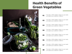Health Benefits Of Green Vegetables Ppt PowerPoint Presentation Infographics Layout Ideas PDF