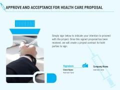 Health Care Approve And Acceptance For Health Care Proposal Ppt Infographic Template Files PDF