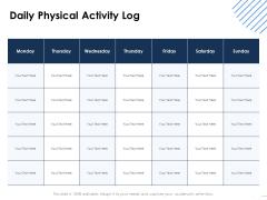 Health Daily Physical Activity Log Ppt Summary Design Ideas PDF