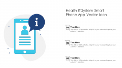 Health IT System Smart Phone App Vector Icon Ppt Diagrams PDF