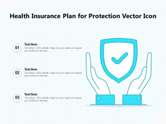 Health Insurance Plan For Protection Vector Icon Ppt PowerPoint Presentation Diagram Graph Charts PDF