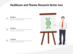 Healthcare And Pharma Research Vector Icon Ppt PowerPoint Presentation Gallery Graphics Example PDF