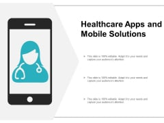Healthcare Apps And Mobile Solutions Ppt Powerpoint Presentation Portfolio Inspiration