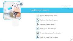 Healthcare Management Healthcare Finance Ppt Infographics Infographics PDF