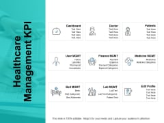 Healthcare Management Kpi Ppt PowerPoint Presentation Layouts Layouts