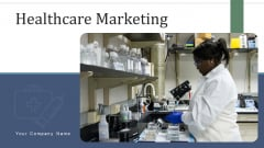Healthcare Marketing Data Management Ppt PowerPoint Presentation Complete Deck With Slides