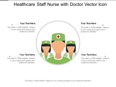 Healthcare Staff Nurse With Doctor Vector Icon Ppt PowerPoint Presentation Icon Layout PDF