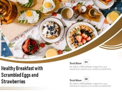 Healthy Breakfast With Scrambled Eggs And Strawberries Ppt PowerPoint Presentation Outline Slide Download PDF