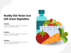 Healthy Diet Vector Icon With Green Vegetables Ppt PowerPoint Presentation Infographics Designs PDF