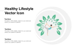 Healthy Lifestyle Vector Icon Ppt Powerpoint Presentation Model Elements