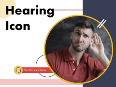 Hearing Icon Customer Care Hearing Conversation Complaint Icon Ppt PowerPoint Presentation Complete Deck