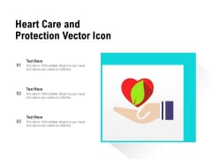 Heart Care And Protection Vector Icon Ppt PowerPoint Presentation Styles Outfit PDF