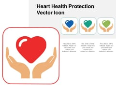 Heart Health Protection Vector Icon Ppt Powerpoint Presentation Ideas Themes