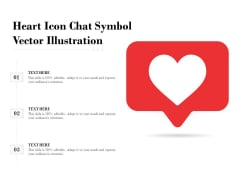 Heart Icon Chat Symbol Vector Illustration Ppt PowerPoint Presentation Styles Format PDF