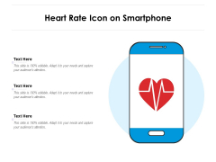 Heart Rate Icon On Smartphone Ppt PowerPoint Presentation Ideas File Formats PDF