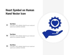 Heart Symbol On Human Hand Vector Icon Ppt PowerPoint Presentation Summary Guidelines PDF