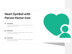 Heart Symbol With Person Vector Icon Ppt PowerPoint Presentation Inspiration Graphics Pictures PDF