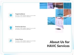 Heating Ventilation And Air Conditioning Installation About Us For HAVC Services Target Ppt Inspiration Show PDF