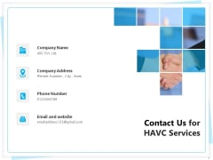 Heating Ventilation And Air Conditioning Installation Contact Us For HAVC Services Ppt Summary Graphics PDF
