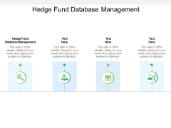 Hedge Fund Database Management Ppt PowerPoint Presentation Model Graphics Cpb Pdf