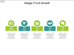 Hedge Fund Growth Ppt PowerPoint Presentation Professional Visual Aids Cpb