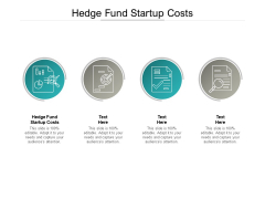 Hedge Fund Startup Costs Ppt PowerPoint Presentation Ideas Good Cpb Pdf