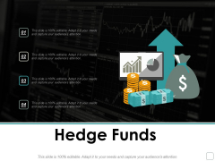 Hedge Funds Ppt Powerpoint Presentation Infographic Template Demonstration