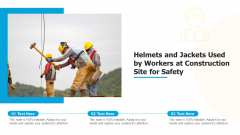 Helmets And Jackets Used By Workers At Construction Site For Safety Ppt Model Slides PDF