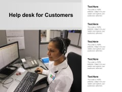 Help Desk For Customers Ppt PowerPoint Presentation Pictures Skills