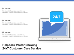 Helpdesk Vector Showing 24X7 Customer Care Service Ppt PowerPoint Presentation Pictures Outline PDF
