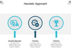 Heuristic Approach Ppt PowerPoint Presentation File Objects Cpb