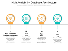 High Availability Database Architecture Ppt PowerPoint Presentation Icon Layout Cpb