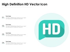 High Definition HD Vector Icon Ppt PowerPoint Presentation Icon Diagrams PDF