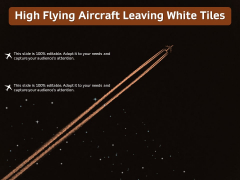 High Flying Aircraft Leaving White Tiles Ppt PowerPoint Presentation Pictures Infographics PDF