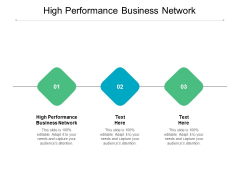 High Performance Business Network Ppt PowerPoint Presentation Model Backgrounds Cpb