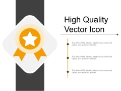 High Quality Vector Icon Ppt PowerPoint Presentation Summary Show