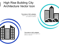 High Rise Building City Architecture Vector Icon Ppt PowerPoint Presentation Professional Ideas PDF