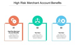 High Risk Merchant Account Benefits Ppt PowerPoint Presentation Professional Icons Cpb Pdf