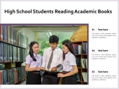 High School Students Reading Academic Books Ppt PowerPoint Presentation File Styles PDF