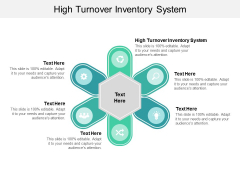 High Turnover Inventory System Ppt PowerPoint Presentation Inspiration Gridlines Cpb