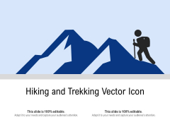 Hiking And Trekking Vector Icon Ppt PowerPoint Presentation Icon Inspiration PDF
