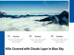 Hills Covered With Clouds Layer In Blue Sky Ppt PowerPoint Presentation Gallery Diagrams PDF