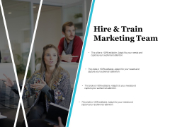 Hire And Train Marketing Team Ppt PowerPoint Presentation Gallery Portfolio