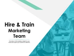 Hire And Train Marketing Team Ppt PowerPoint Presentation Ideas Model