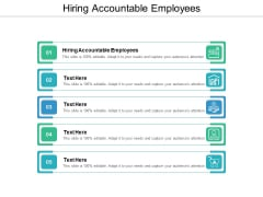 Hiring Accountable Employees Ppt PowerPoint Presentation Outline Clipart Cpb
