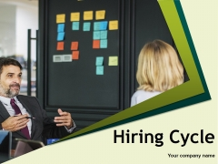 Hiring Cycle Ppt PowerPoint Presentation Complete Deck With Slides
