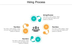 Hiring Process Ppt PowerPoint Presentation Influencers Cpb
